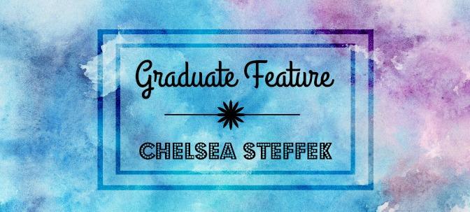 Graduate Feature: Chelsea Steffek