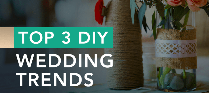 Certified wedding planner DIY trends article, May 6 2021, Feature Image