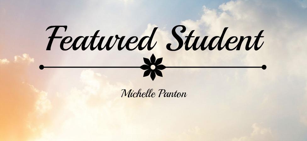 Student Feature - Michelle Panton