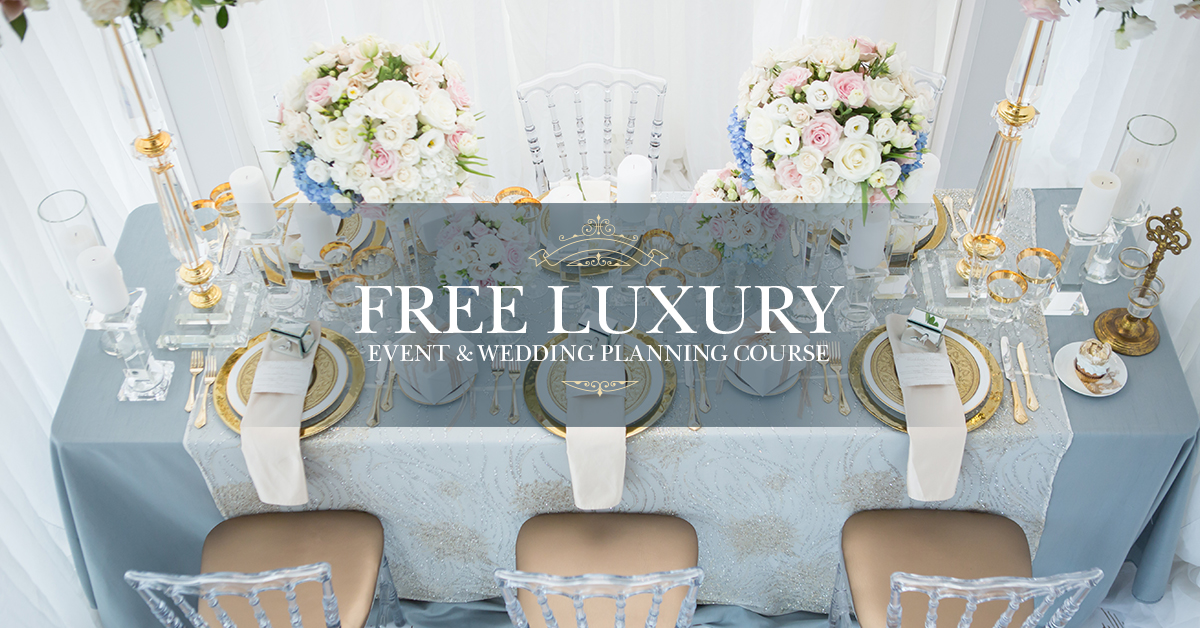 Get Free Luxury Event and Wedding Planning Course